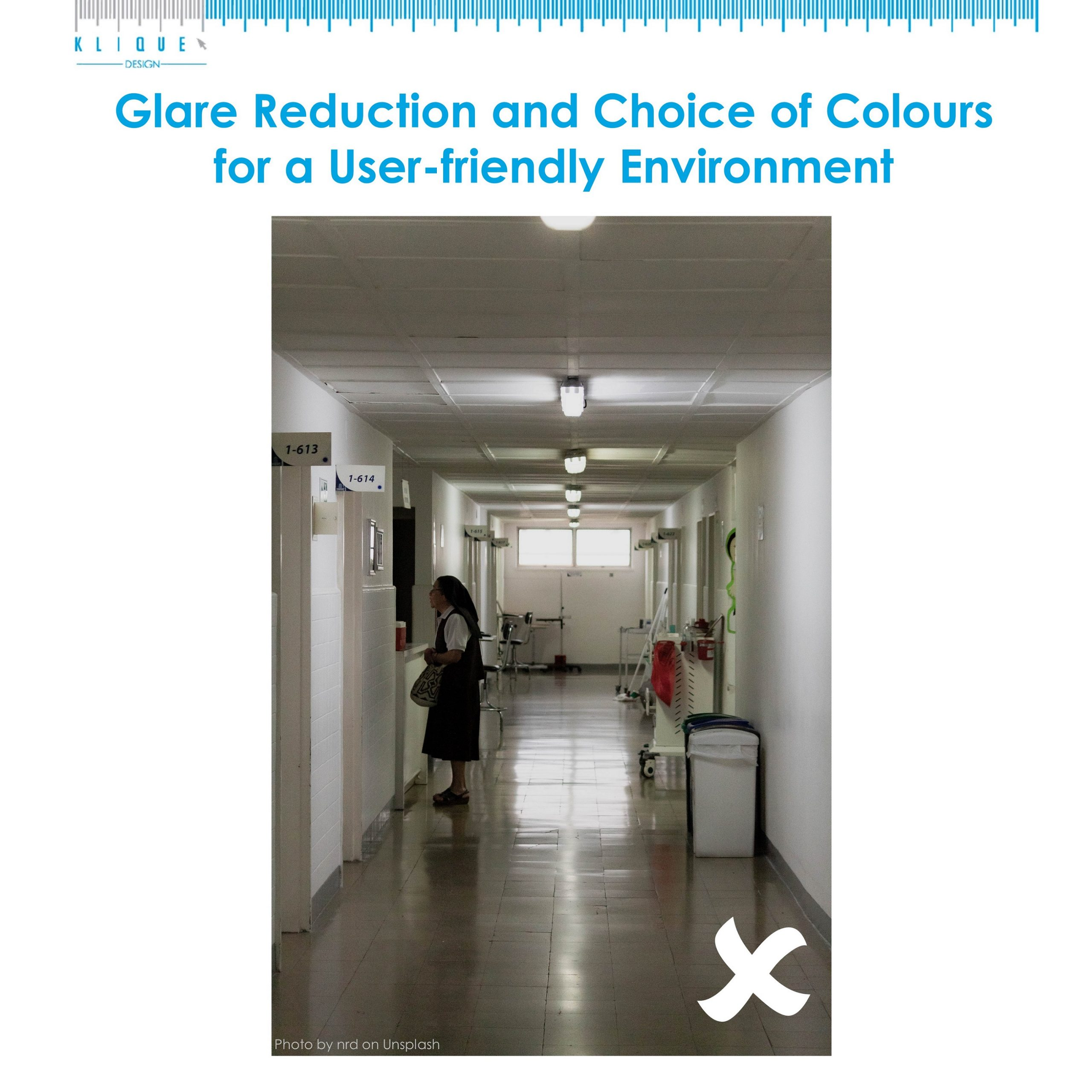 Glare Reduction and Choice of Colours for a User-friendly Environment